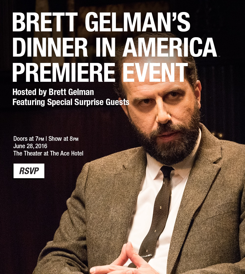 Brett Gelman's Dinner in America Premiere Event