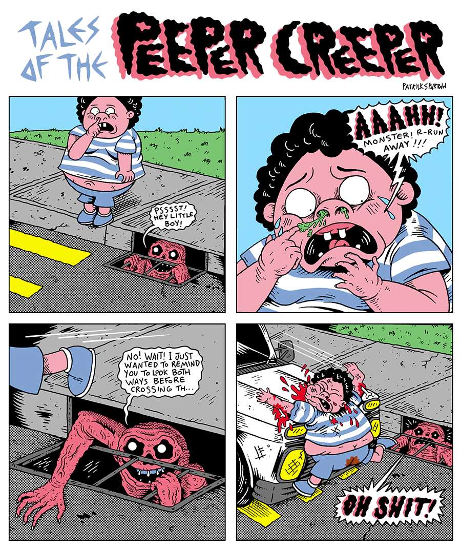 Tales of the Peeper Creeper by patrick-sparrow