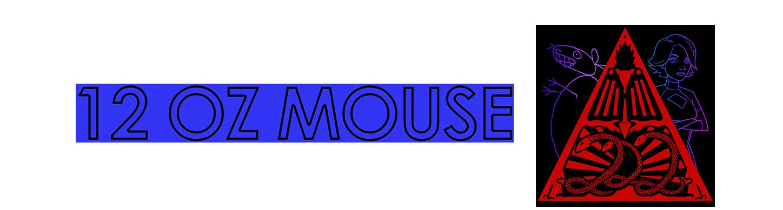 12oz Mouse
